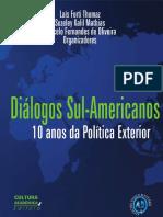 THOMAZ; MATIAS; OLIVEIRA (Orgs.) - Diálogos sul-americanos, 10 anos de política exterior