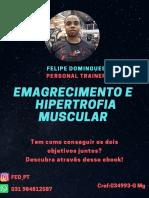 Emagrecimento e hipertrofia muscular  juntos