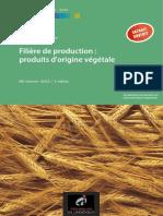 Filière de production-produit d'origine végétale-extrait