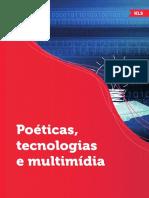 Poéticas, Tecnologias e Multimídia