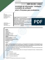 Abnt - Nbr Iso Iec 14598 - Tecnologia de Informacao - Avaliacao de Produto de Software - Parte 5 Processo para Avaliadores