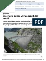 Énergie_ la Suisse vivra à crédit dès mardi - 20 minutes