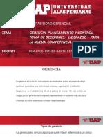 CLASE 2 GERENCIA. PLANEAMIENTO Y CONTROL-TOMA DE DECISIONES-LIDERAZGO PARA LA NUEVA TENDENCIA