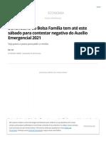 Beneficiário do Bolsa Família tem até este sábado para contestar negativa do Auxílio Emergencial 2021 _ Auxílio Emergencial _ G1