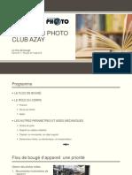 Animation Photo Club Azay - Flou de bougé