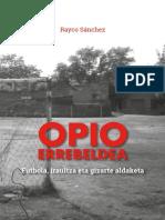 Rayco Sanchez - Opio Errebeldea