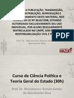Curso de Ciência Política e Teoria Geral Do Estado - Professor Dr Mazukyevicz Silva - Aula 1 de 30