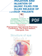 THE FORMULATION AND EVALUATIONS OF TIMOLOL MALEATE OCULAR FILMS