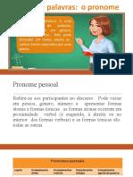 Classes de palavras - Pronome