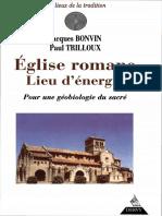 Bonvin-Trilloux - Eglise Romane, Lieu d'Energie (Meditation.spiritualite.esoterisme.radiesthesie.geobiologie.geometrie Sacree)