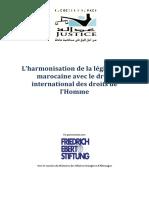 L'Harmonisation de La Législation Marocaine Avec Le Droit International Des Droits Des Hommes