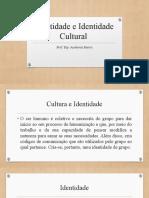 Aula 3 - Identidade e Identidade Cultural