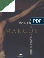 James R. Edwards - O Comentário de Marcos