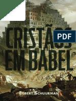 Cristãos em Babel - Egbert Schuurman