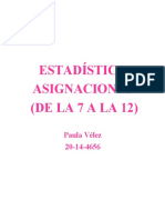 ESTADÍSTICA- Aisgnaciones, 7 a la 12 (Paula Vélez)