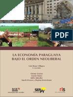 La Economía Paraguaya Bajo El Orden Neoliberal