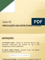 3 - VINCULAÇÃO DAS ESTRUTURAS PLANAS
