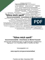 """führe mich sanft"" Gouvernementalität - Anschlüsse an Michel Foucault"