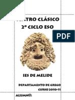 Teatro Clásico. 2º ciclo de ESO. Curso 2010-11