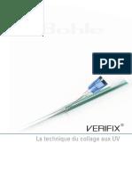 Verifix - La technique du collage aux UV