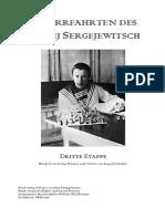 Die Irrfahrten des Sergei Sergejewitsch Etappe 3 Produktionsfassung