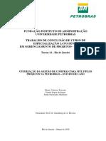 OTIMIZAÇÃO DA GESTÃO DE COMPRAS PARA MÚLTIPLOS PROJETOS NA PETROBRAS - ESTUDO DE CASO
