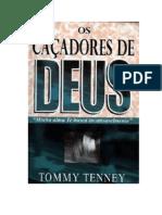 Tommy Tenney - Os Caçadores de Deus