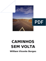 CAMINHOS SEM VOLTA