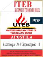 06 - Escatologia - As 7 Dispensações - III
