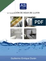 Utilización de Agua de Lluvia - Arquitecto Guillermo Enrique Durán - 2-2014. Resumen
