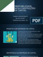 Incrementabilidade, excludência e restrições de capital