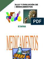 DESARROLLO Y EVOLUCIÓN DE LOS MEDICAMENTOS