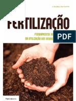 Joaquim Quelhas Dos Santos - Fertilização_ Fundamentos Da Utilização de Adubos e Corretivos. 1-Publindistria (2015)