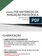 ASPECTOS HISTÓRICOS DA AVALIAÇÃO PSICOLÓGICA