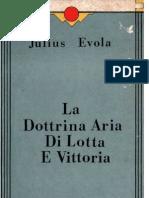 [ITA] - Julius Evola - La dottrina aria di lotta e vittoria