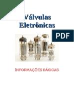 Válvulas Eletrônicas - Informações Básicas