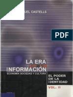 Era de la información, Manuel Castells