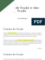 Cinema de ficção e não-ficção - completo