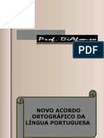 NOVO ACORDO ORTOGRÁFICO DA LÍNGUA PORTUGUESA - Prof. DiAfonso