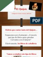 Cervantes y el Quijote. Clase 10