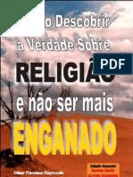 23169893 Cesar F Raymundo Como Descobrir a Verdade Sobre Religiao