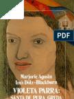 Marjorie Agosin, Inés Dölz Blackburn - (1988) Violeta Parra, Santa de Pura Greda