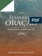 Cultura de Oração - Michael Duque Estrada