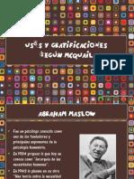 USOS Y GRATIFICACIONES DE LOS MEDIOS DE COMUNICACIÓN