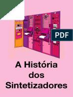 A história de Síntese Sonora e os sintetizadores