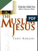 The Muslim Jesus By Tarif Khalidi_Malay Translation