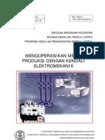 Mengoperasikan Mesin Produksi Dengan Kendali Elektromekanik
