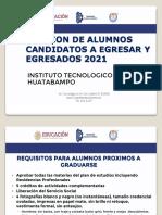 REUNION DE ALUMNOS CANDIDATOS A EGRESAR Y EGRESADOS 2021