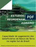 Capacidade de Pagamento dos Beneficiarios Banco da Terra Regiao Sul do Brasil