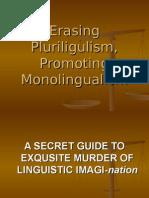 Erasing Pluriligulism